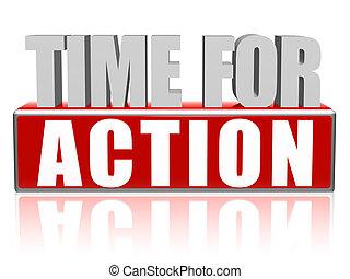 Zeit zum Handeln in drei Buchstaben und Block